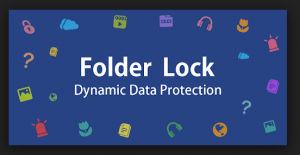 Folder Lock 7.8.0 Crack + Serial Key Full Download [Latest Version]