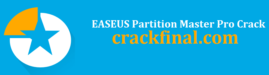 EASEUS Partition Master Pro Crack + Serial Key Free Download