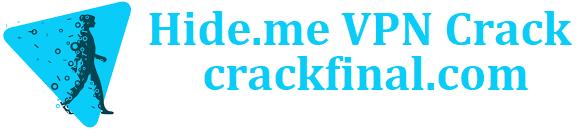 Hide.me VPN 3.8.1 Crack + Serial Key {Premium}