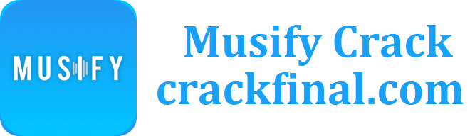 Musify 2.1.7 Crack + Key Full Version Free Download [2021]