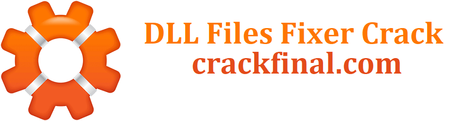 DLL Files Fixer Crack + Serial Key Full Download [Latest]