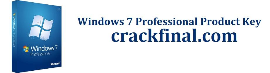 Windows 7 Professional Product Key + Crack 32/64 bit [2021]