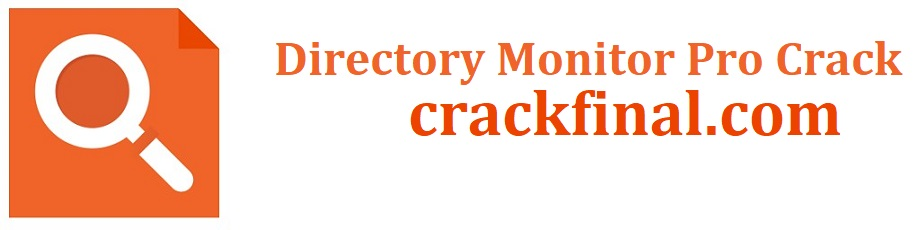 Directory Monitor Pro 2.13.5.7 Crack + Activation Key [Portable]