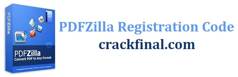 PDFZilla Registration Code + Full Crack Free Download
